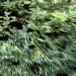 Distance by Laurence Harwood - Album Cover