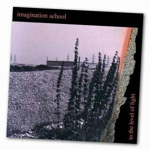 To The Level Of Light - Imagination School Album Cover